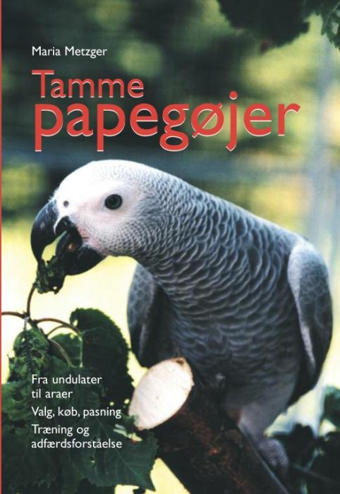 maria metzger Tamme papegøjer (e-bog) fra tales.dk