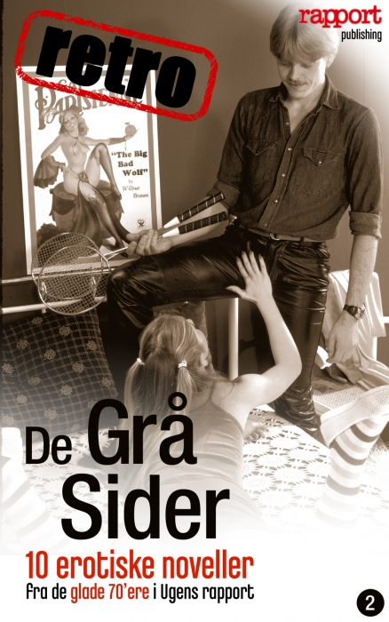 Erotik og sex: de grå sider, retro 2 (e-bog) fra læsere fra ugens rapport på bogreolen.dk