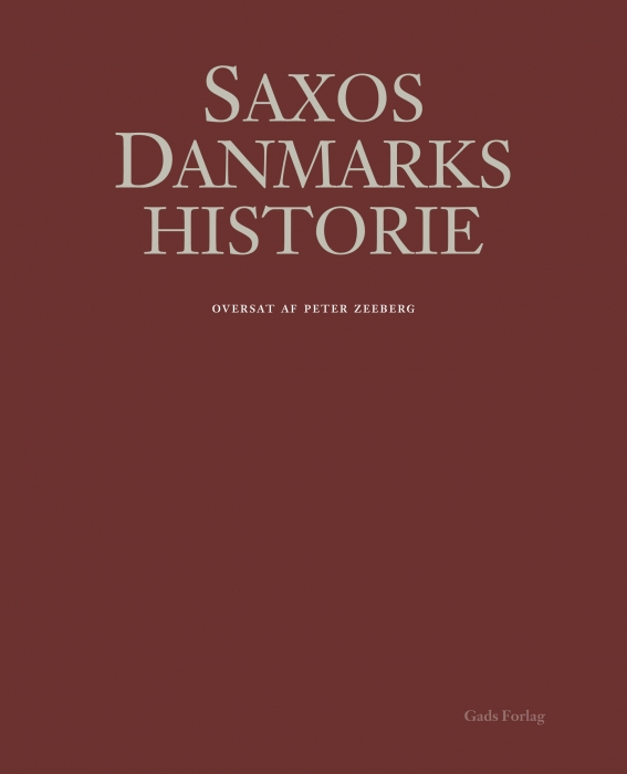 saxo grammaticus Saxos danmarkshistorie (e-bog) på bogreolen.dk