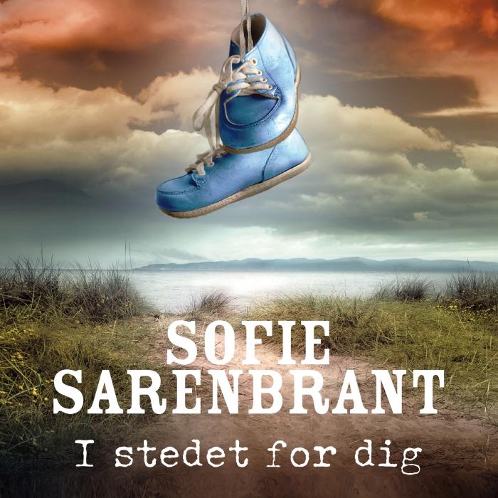sofie sarenbrant I stedet for dig (lydbog) fra bogreolen.dk