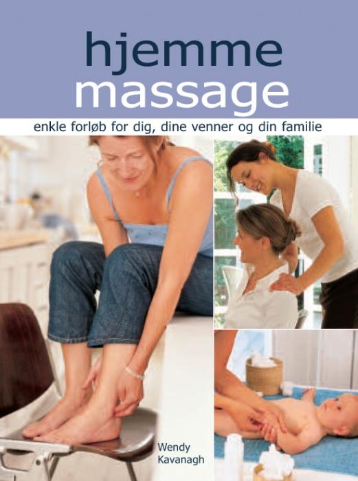 wendy kavanagh – Hjemme massage (e-bog) fra tales.dk