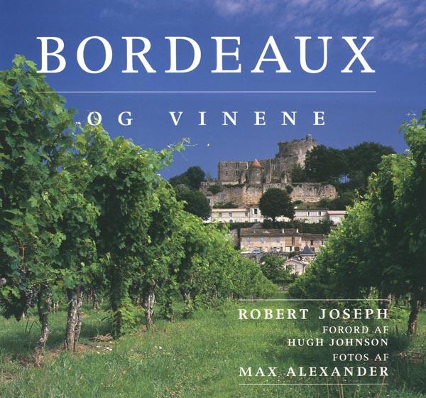 Bordeaux og vinene (E-bog)