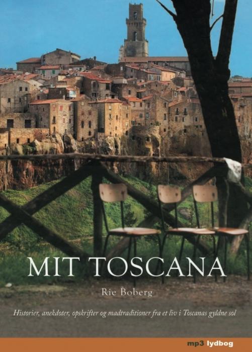 Mit toscana (lydbog) fra rie boberg på bogreolen.dk