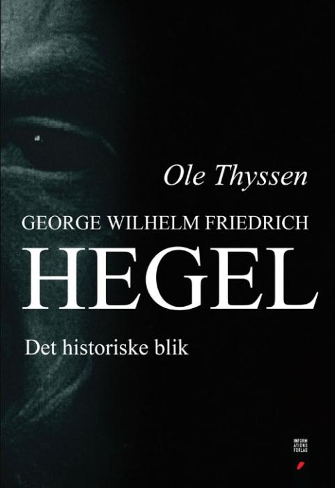ole thyssen – Georg wilhelm friedrich hegel (e-bog) fra bogreolen.dk