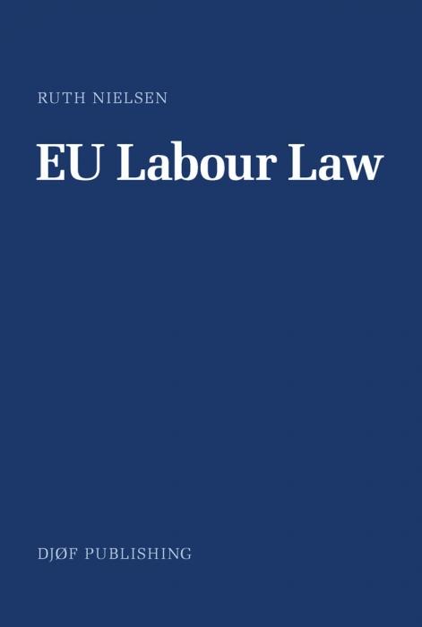 Eu labour law (e-bog) fra ruth nielsen fra tales.dk