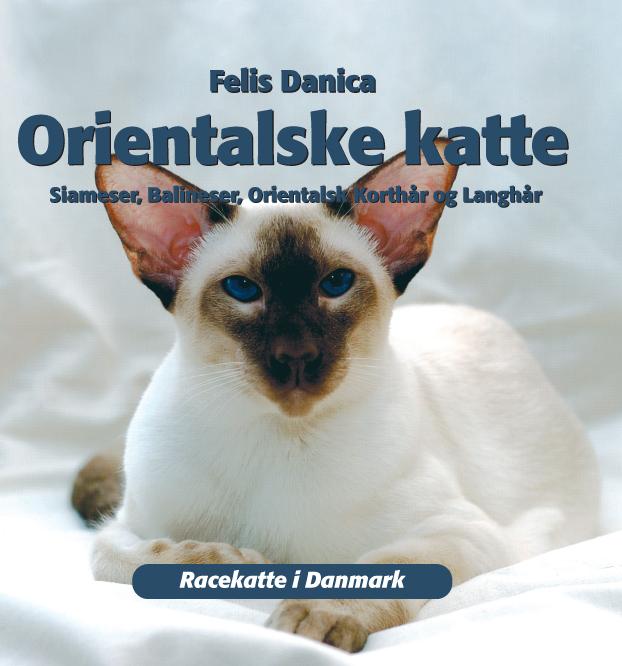 felis danica Orientalske katte (e-bog) på bogreolen.dk