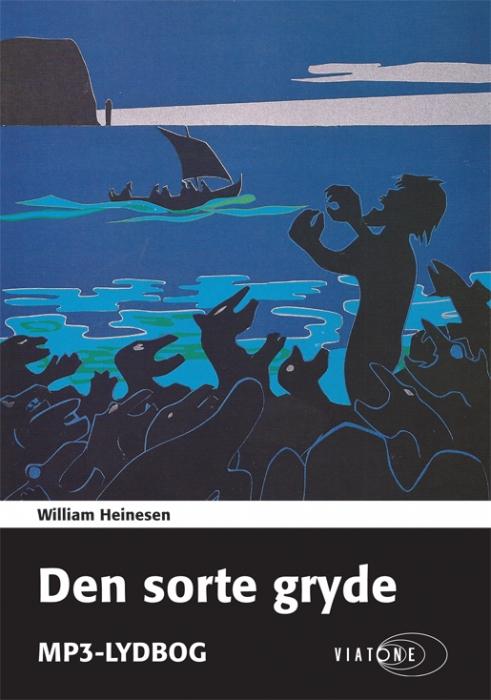 william heinesen Den sorte gryde (lydbog) fra bogreolen.dk