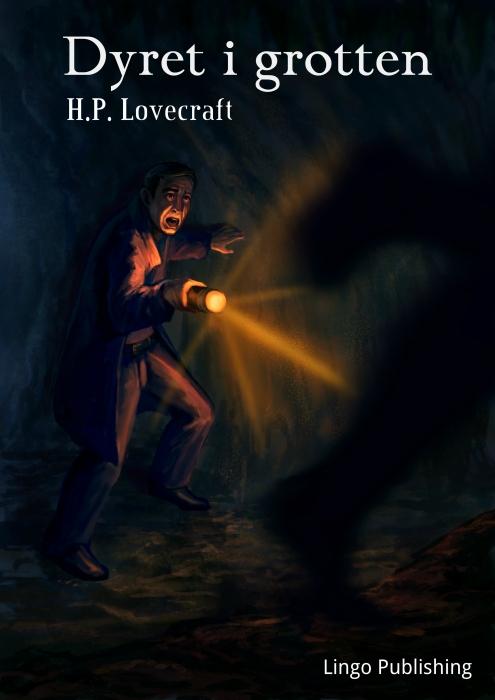 h. p. lovecraft – Dyret i grotten (e-bog) på tales.dk