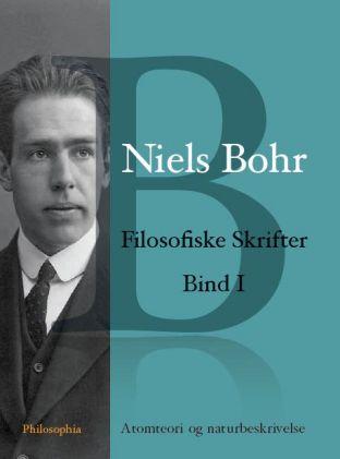 niels bohr – Niels bohr: filosofiske skrifter bind i (e-bog) fra tales.dk
