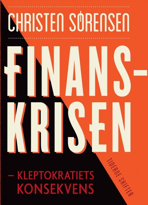 Finanskrisen (e-bog) fra christen sørensen på bogreolen.dk