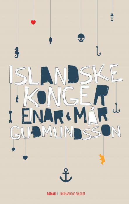 einar már guã°mundsson Islandske konger (e-bog) på bogreolen.dk