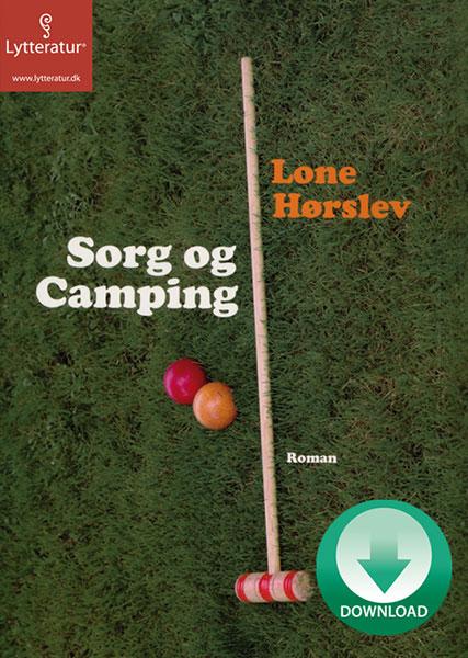Sorg og camping (Lydbog)