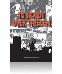 To skridt over stregen (e-bog) fra ulla dueholm fra bogreolen.dk