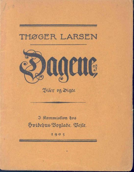 thøger larsen – Dagene (e-bog) på tales.dk