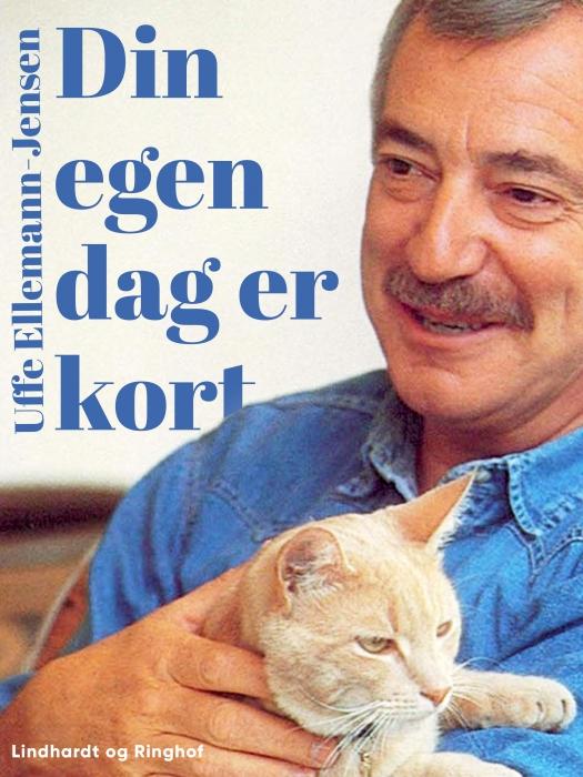 Din egen dag er kort (e-bog) fra uffe ellemann-jensen på bogreolen.dk