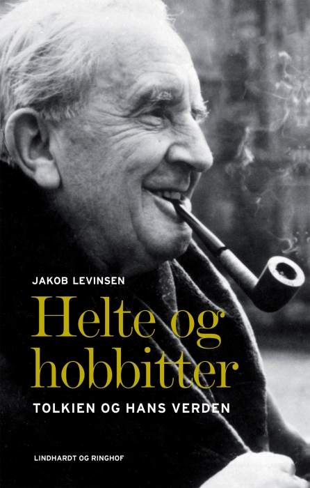 jakob levinsen – Helte og hobbitter - tolkien og hans verden (e-bog) på bogreolen.dk