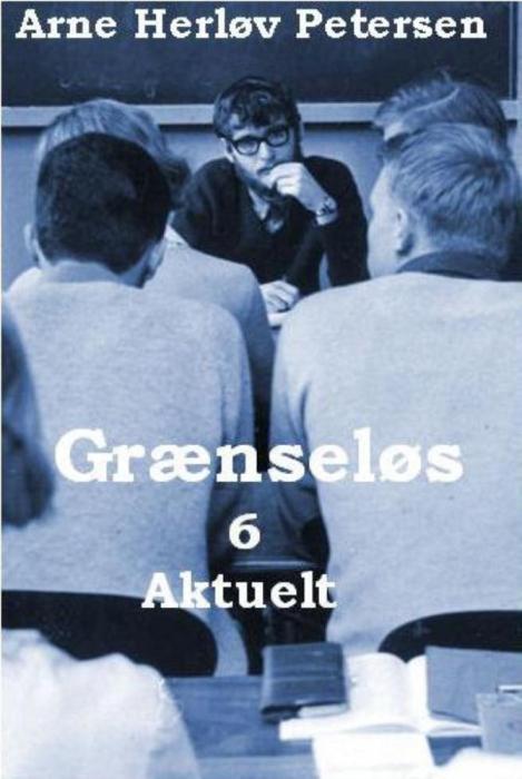 arne herløv petersen – Grænseløs 6. aktuelt (e-bog) på bogreolen.dk