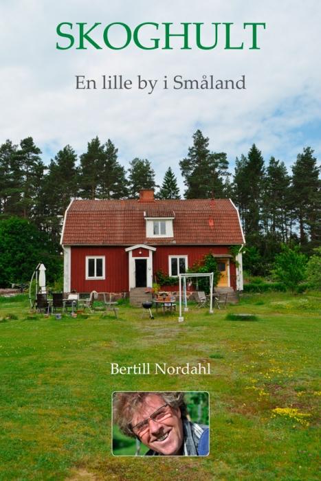 bertill nordahl Skoghult - en lille by i glasriget i småland (e-bog) fra bogreolen.dk