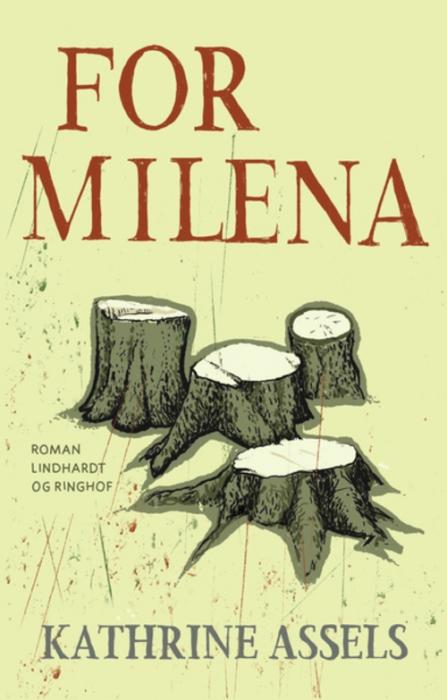 kathrine assels – For milena (lydbog) på bogreolen.dk