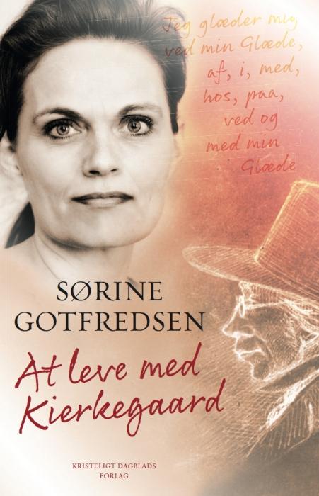 sørine gotfredsen At leve med kierkegaard (lydbog) på bogreolen.dk