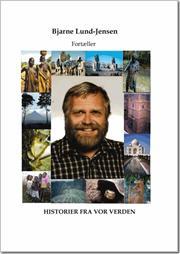 bjarne lund-jensen – Historier fra vor verden (e-bog) fra bogreolen.dk