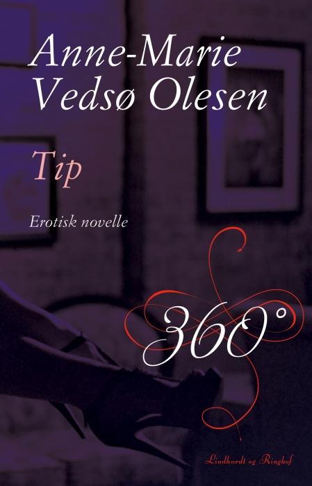 anne-marie vedsø olesen – Tip (e-bog) fra bogreolen.dk