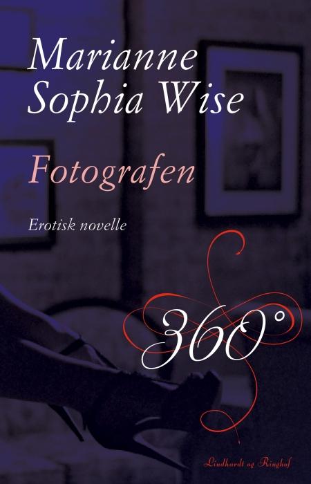 Fotografen (e-bog) fra marianne sophia wise fra tales.dk