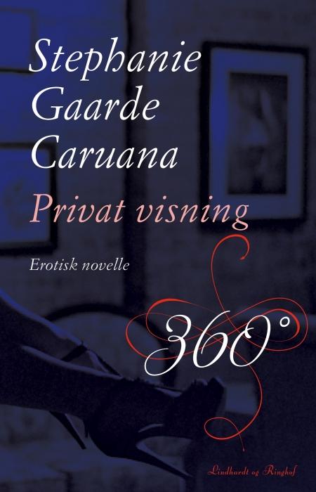 stephanie gaarde caruana – Privat visning (e-bog) fra bogreolen.dk
