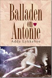 adda lykkeboe – Balladen om antonie (lydbog) på bogreolen.dk