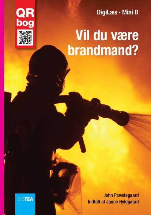john præstegaard Vil du være brandmand? læs med lyd (e-bog) på bogreolen.dk