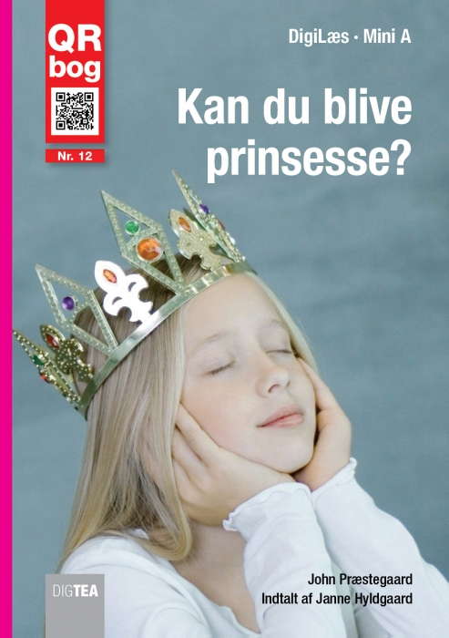 john præstegaard – Kan du blive prinsesse? læs med lyd (e-bog) på bogreolen.dk