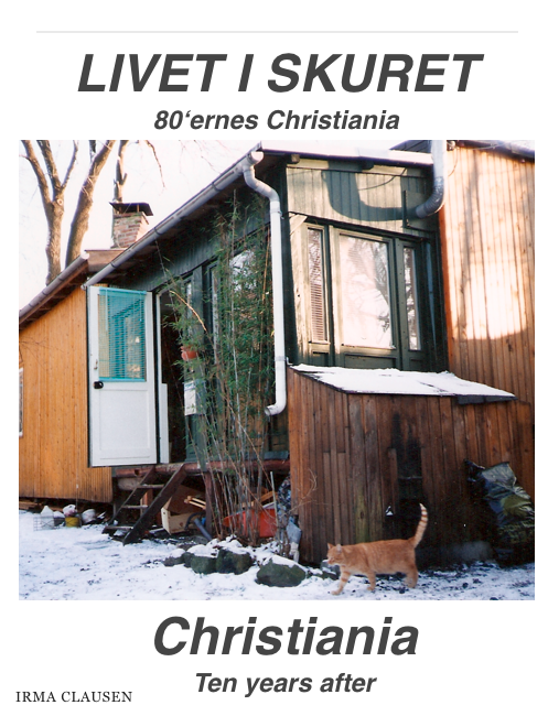 irma clausen Livet i skuret og på engelsk christiania 10 years after (e-bog) på tales.dk