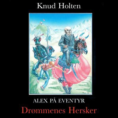 knud holten – Drømmenes hersker (lydbog) fra bogreolen.dk