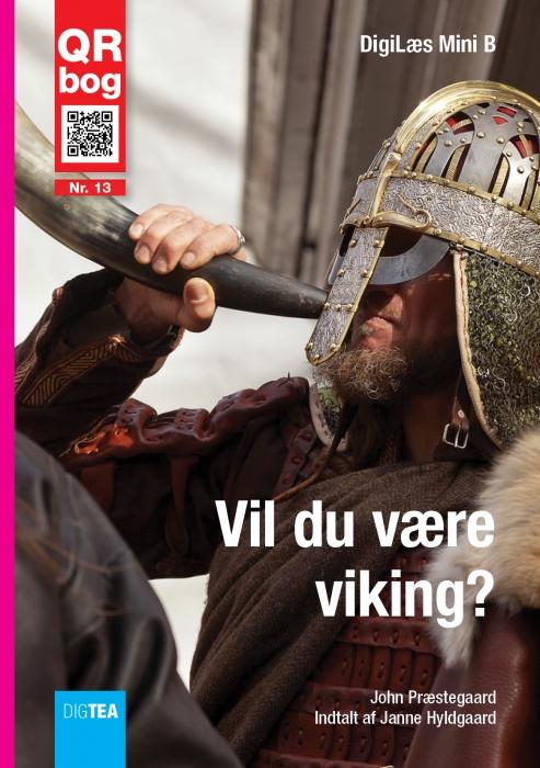 john præstegaard – Vil du være viking? læs med lyd (e-bog) fra bogreolen.dk