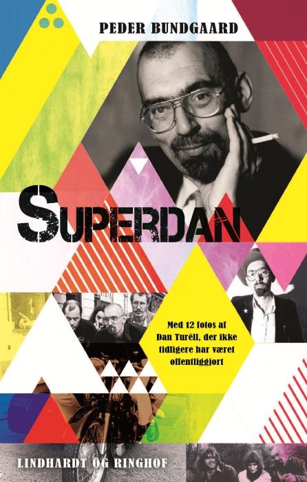 peder bundgaard Superdan - et portræt af dan turã¨ll (e-bog) fra bogreolen.dk