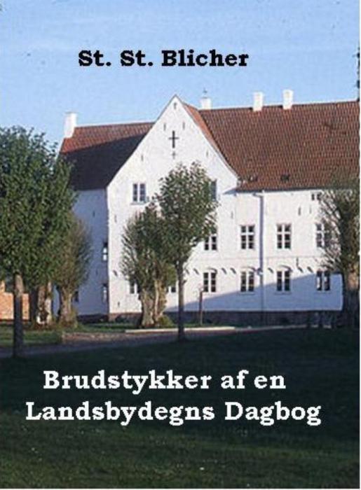 Brudstykker af en landsbydegns dagbog (e-bog) fra steen steensen blicher fra tales.dk