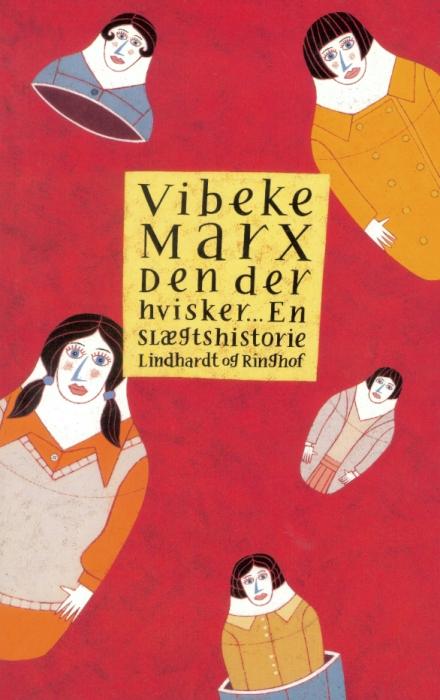 vibeke marx Den der hvisker - en slægtshistorie (lydbog) på bogreolen.dk