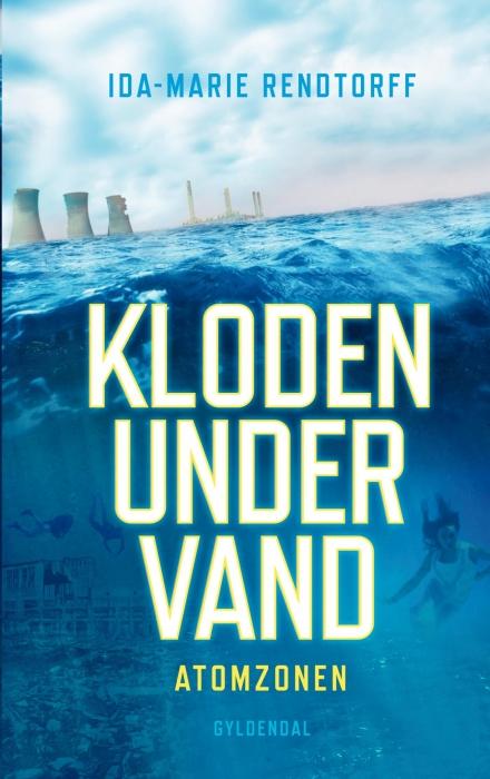 ida-marie rendtorff – Kloden under vand 2 - atomzonen (e-bog) på bogreolen.dk