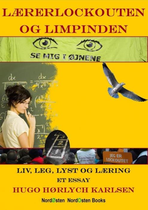 Lærerlockouten og limpinden (e-bog) fra hugo hørlych karlsen på bogreolen.dk