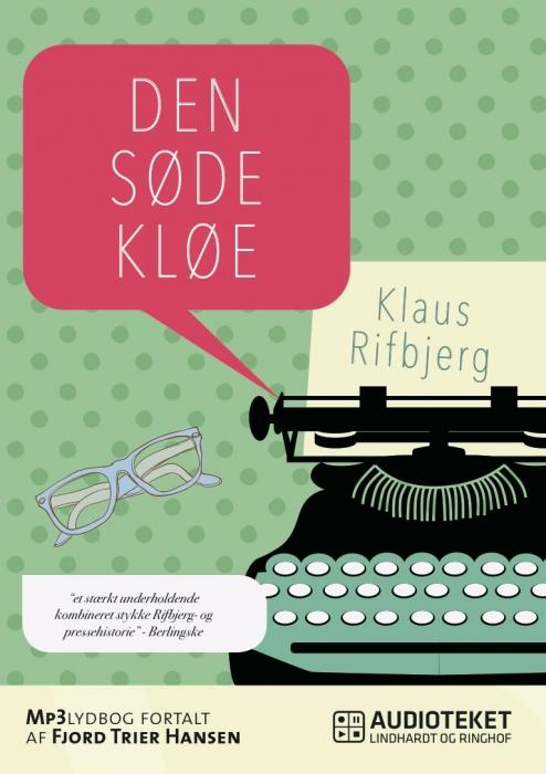 klaus rifbjerg Den søde kløe (lydbog) fra bogreolen.dk