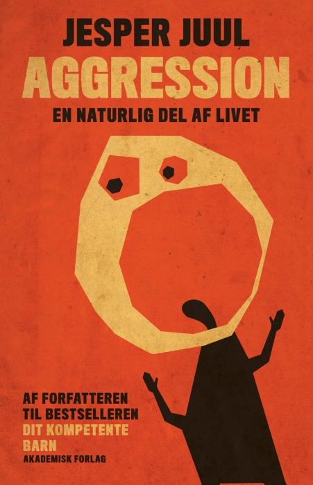 jesper juul Aggression - en naturlig del af livet (e-bog) fra bogreolen.dk