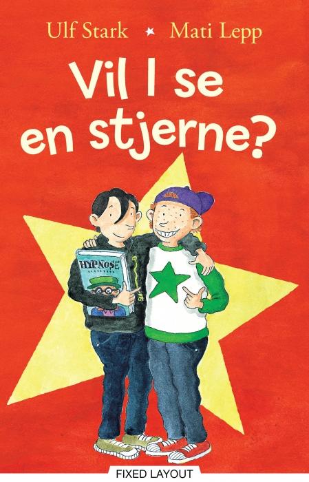 ulf stark Vil i se en stjerne? (e-bog) på bogreolen.dk