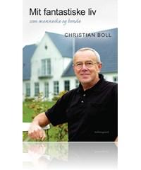 christian boll – Mit fantastiske liv (e-bog) på tales.dk