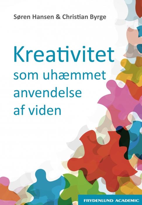 Kreativitet som uhæmmet anvendelse af viden (e-bog) fra søren hansen på bogreolen.dk