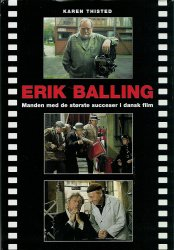 karen thisted Erik balling - manden med de største succeser i dansk film (lydbog) på bogreolen.dk