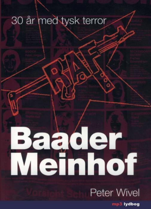 Baader meinhof - 30 år med tysk terror (lydbog) fra peter wivel fra tales.dk