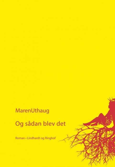maren uthaug Og sådan blev det (e-bog) fra bogreolen.dk