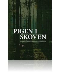 birgitte vestergaard andersen Pigen i skoven (e-bog) fra bogreolen.dk