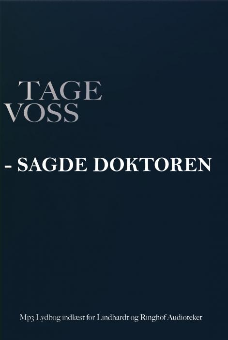 - sagde doktoren (lydbog) fra tage voss på bogreolen.dk