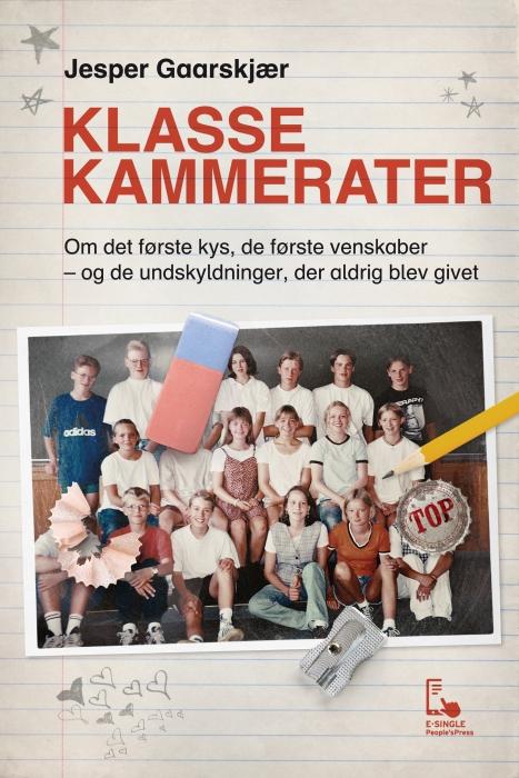 jesper gaarskjær – Klassekammerater (e-bog) fra bogreolen.dk